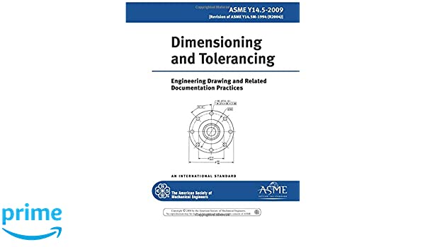 Asme Y14 5-2009 Dimensioning and Tolerancing: Engineering