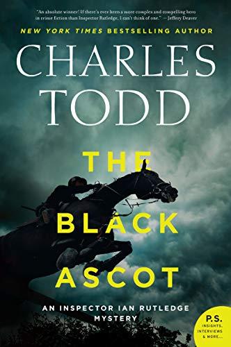 The Black Ascot (Inspector Ian Rutledge Mysteries Book 21)