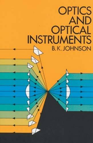 Optics and Optical Instruments: An Introduction [B. K. Johnson] (Tapa Blanda)