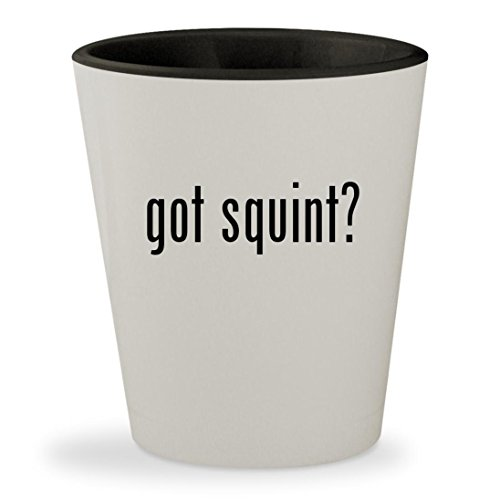 got squint? - White Outer & Black Inner Ceramic 1.5oz Shot Glass