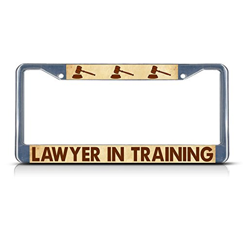 Lawyer in Training Metal License Plate Frame Tag Border Two Holes Perfect for Men Women Car garadge Decor