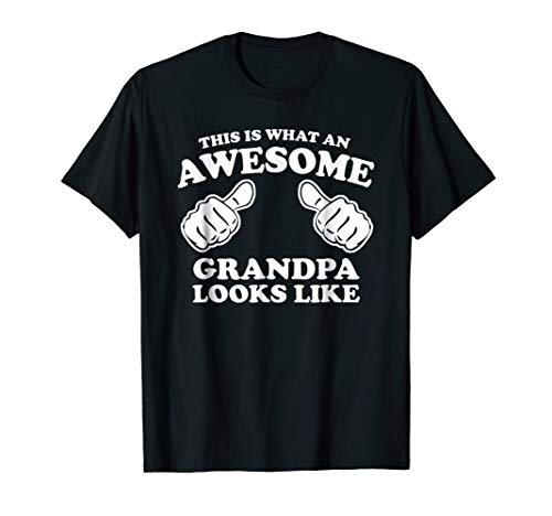 Mens This is what an Awesome Grandpa looks like t-shirt