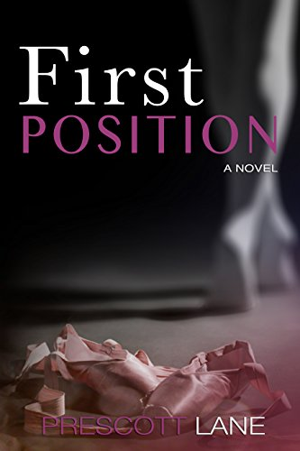 Book: First Position by Prescott Lane