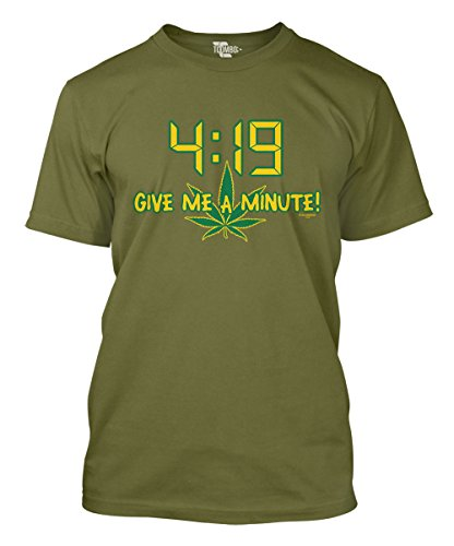 4:19 Give Me A Minute! Men's T-Shirt (Olive, Large)