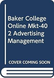 Paperback Baker College Online Mkt-402 Advertising Management Book