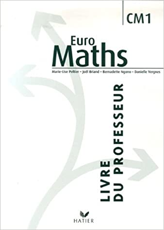 Euro Maths Cm1 Livre Du Professeur 9782218751066 Amazon