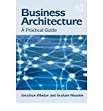 img - for [(Business Architecture: a Practical Guide )] [Author: Jonathan Whelan] [Aug-2012] book / textbook / text book
