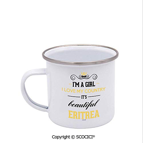 SCOCICI 12 oz Enamel Cup I Am A Girl I Love My Country It Is Beautiful Eritrea Coffee Stainless Steel Enamel Camp Cup Coffee Mug Tea Cup White