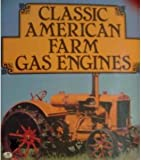 img - for Classic American Farm Gas Engines book / textbook / text book
