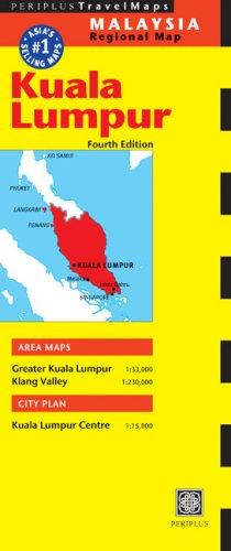 Kuala Lumpur Travel Map Fourth Edition (Periplus Travel Maps. Malaysia Regional Maps)
