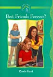 Best Friends Forever?, Renee Holmes Kent, 1563097346