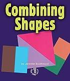 Combining Shapes, Jennifer Boothroyd, 0822568314