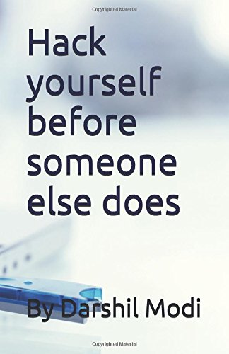 Hack yourself before someone else does