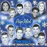 The Pop Idol: The Idols: The Xmas Factor