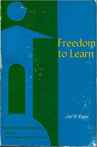 Book Freedom to Learn: A View of What Education Might Become