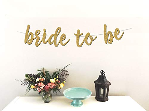 Bride to Be Banner - Premium Gold Glitter Cardstock Paper - Larger Text for Better Visibility - Perfect Decoration for Bridal Shower, Engagement, Bachelorette, Lingerie Party ()