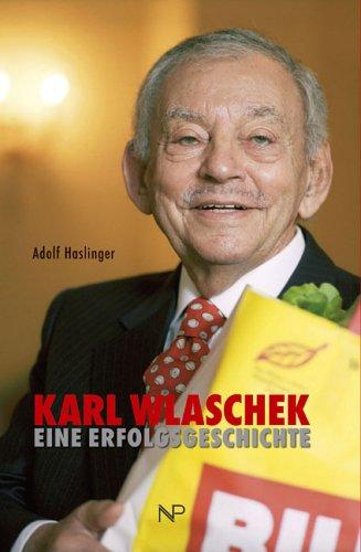Karl Wlaschek. Eine Erfolgsgeschichte.