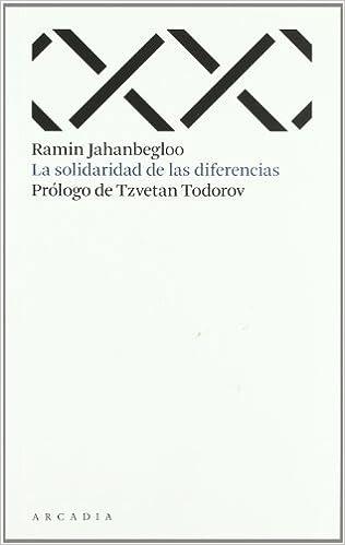 La solidaridad de las diferencias (Travesías): Amazon.es: Ramin Jahanbegloo: Libros