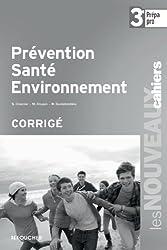 Prévention santé environnement 3e Prépa - Pro Corrigé
