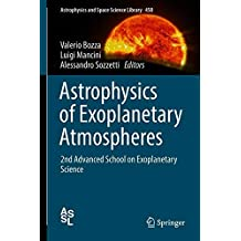 Astrophysics of Exoplanetary Atmospheres: 2nd Advanced School on Exoplanetary Science