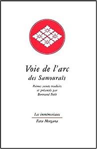 Voie de l'arc des Samouraïs par Bertrand Petit
