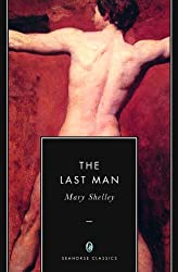 The Last Man (Annotated) (English Edition)
