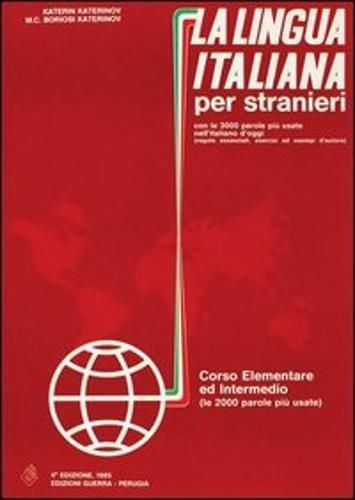 La lingua italiana per stranieri I/II. Lehrbuch: Corso Elementare ed Intermedio (Guerra)
