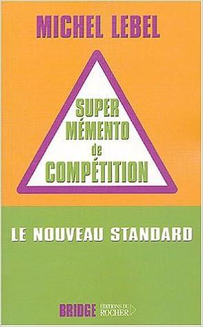 Téléchargement Le super mémento de compétition : Le nouveau standard compétition pdf, epub ebook