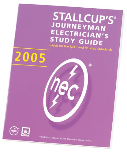 Stallcups Journeyman Electrician's Study Guide 2005