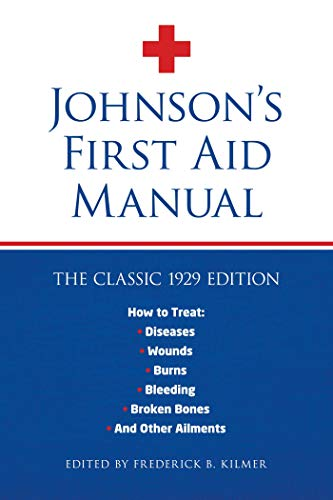 b15f3218733 Amazon.com  Johnson s First Aid Manual eBook  Frederick Kilmer ...