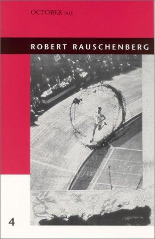 Robert Rauschenberg (October Files)