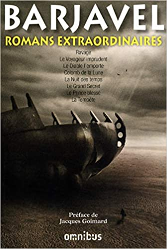 Romans extraordinaires / René Barjavel | Barjavel, René (1911-1985). Auteur