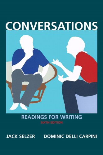 Conversations: Readings for Writing (6th Edition)