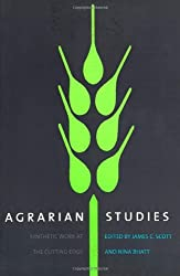 Agrarian Studies: Synthetic Work at the Cutting Edge