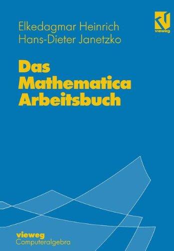 Das Mathematica Arbeitsbuch: Mit 49 Übungsaufgaben