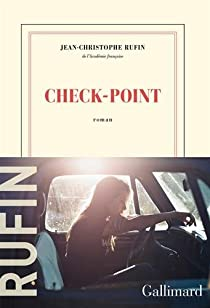 Jean-Christophe Rufin - Check-point