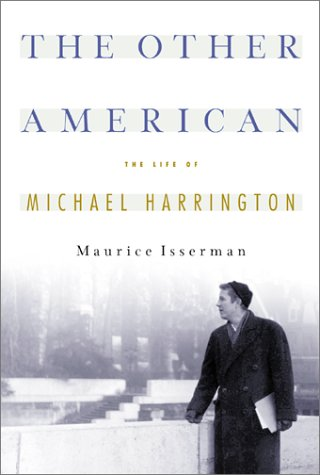 Read Online The Other American : The Life of Michael Harrington pdf