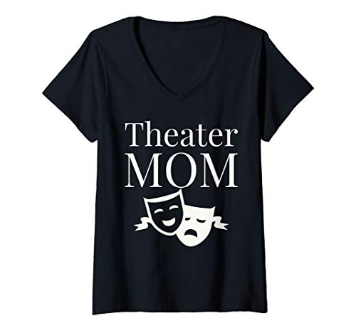 Womens Theatre Gifts Wife Actors Mama Musician Theater Mom V-Neck T-Shirt]()