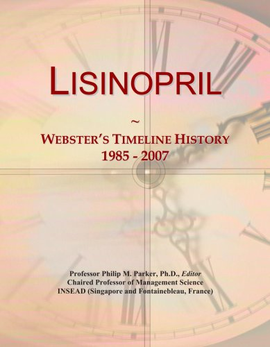 Lisinopril  Websters Timeline History  1985   2007