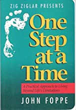 One Step At A Time John Foppe ZIG ZIGLAR PRESENTS Audio Cassette Series (Zig Ziglar Presents: One Step At A Time by John Foppe)