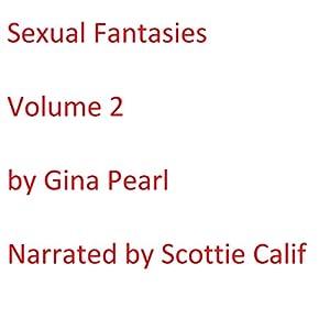 Sexual Fantasies: Volume 2 Audiobook