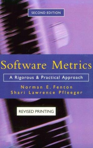 Software Metrics: A Rigorous and Practical Approach, Revised