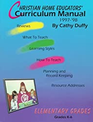 Christian Home Educators' Curriculum Manual 1997-98 : Elementary Grades (Chrisitan Home Educators' Curriculum Manual (Elementary Grades))