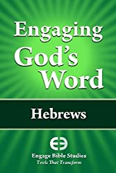 Engaging God's Word: Hebrews