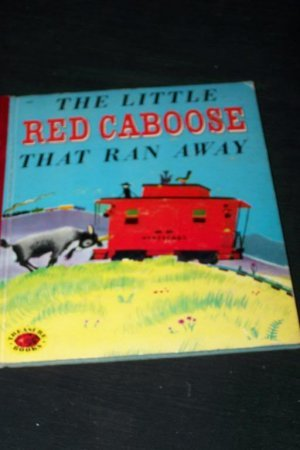 The Little Red Caboose That Ran Away