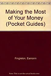 Making the Most of Your Money (Pocket Guides)