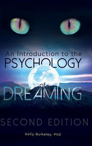 An Introduction to the Psychology of Dreaming, 2nd Edition