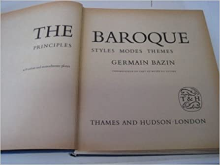 The Baroque - Principles, Styles, Modes, Themes