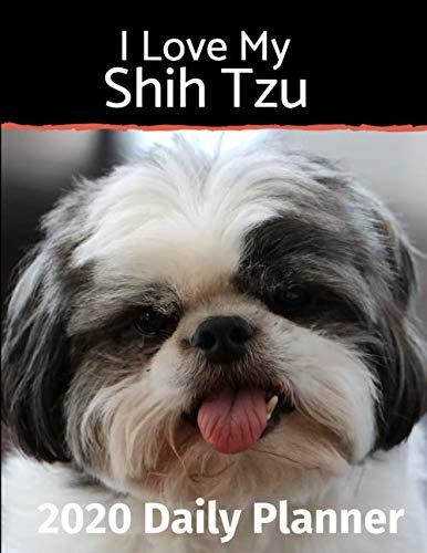 I-Love-My-Shih-Tzu-2020-Daily-Planner-I-Love-My-Dog-Daily-Planner-2020