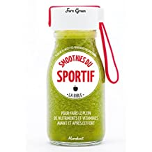 BIBLE SMOOTHIES DU SPORTIF (LA)